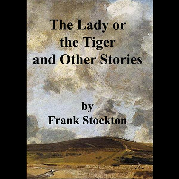 The Lady or the Tiger and Other Stories , Hörbu...