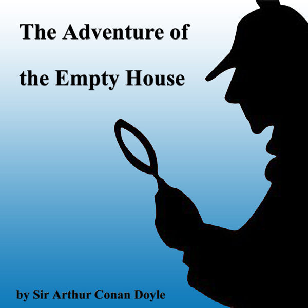 The Adventure of the Empty House , Hörbuch, Dig...