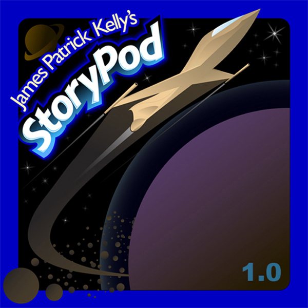 James Patrick Kelly´s StoryPod 1.0 , Hörbuch, D...