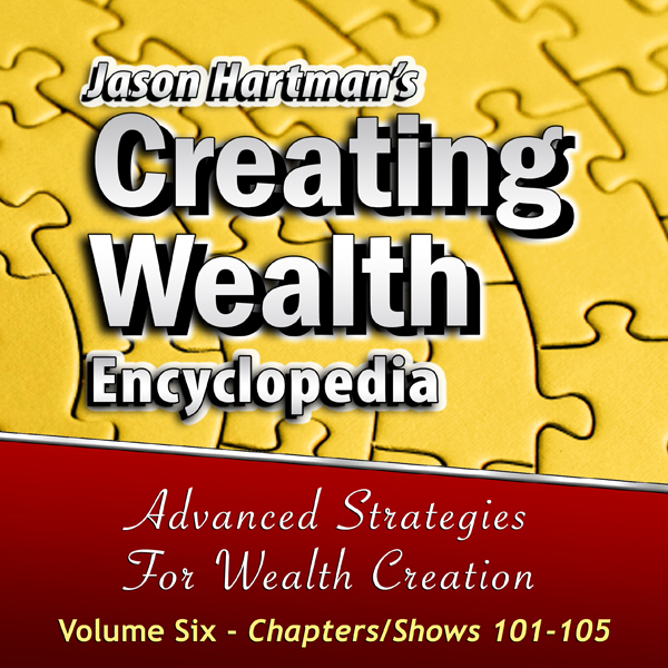 Creating Wealth Encyclopedia, Volume 6: Chapter...