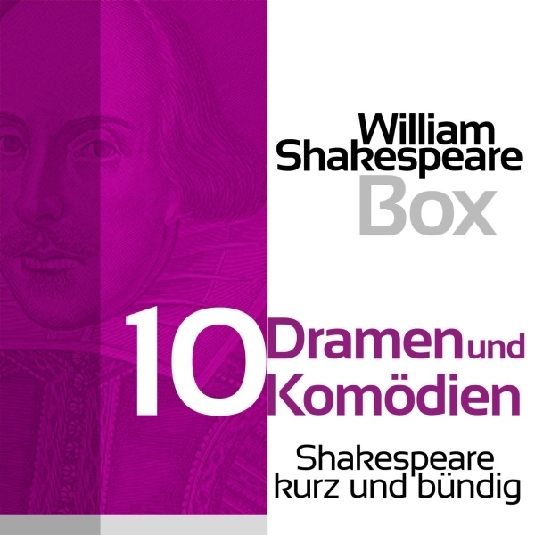 William Shakespeare: Zehn Dramen und Komödien, ...