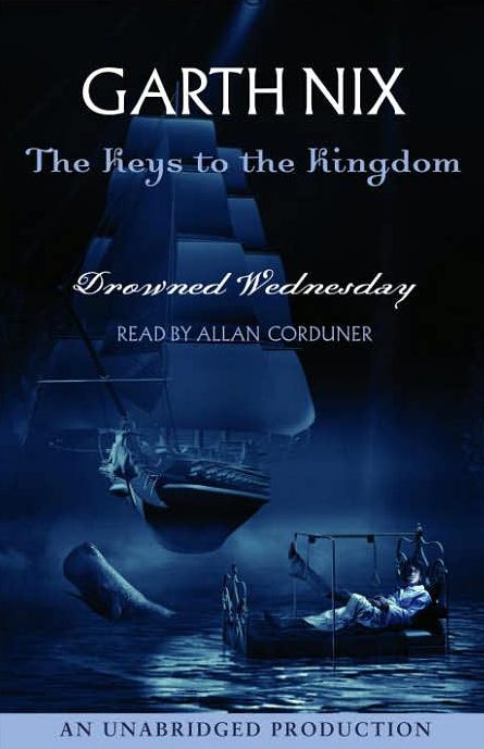 Drowned Wednesday: The Keys to the Kingdom, Boo...