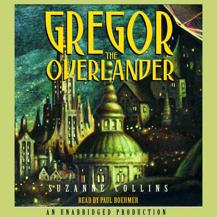 Gregor the Overlander: Underland Chronicles, Book 1 , Hörbuch, Digital, 1, 393min