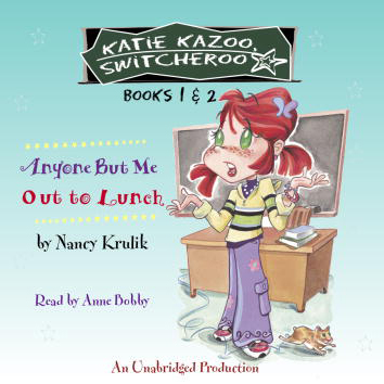 Anyone But Me and Out to Lunch: Katie Kazoo, Sw...