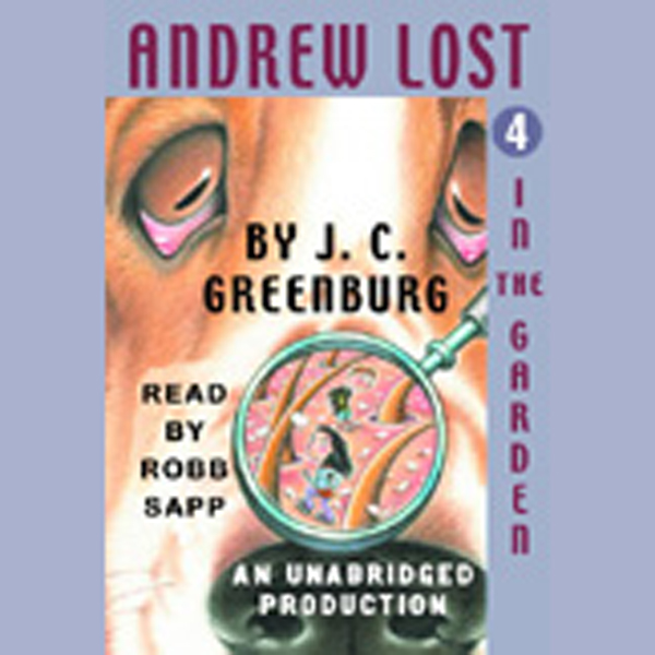 Andrew Lost in the Garden, Book 4 , Hörbuch, Di...