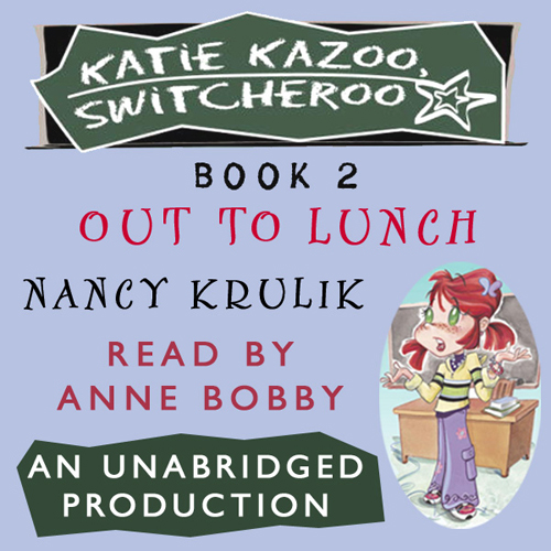 Out to Lunch: Katie Kazoo, Switcheroo, Book 2 ,...