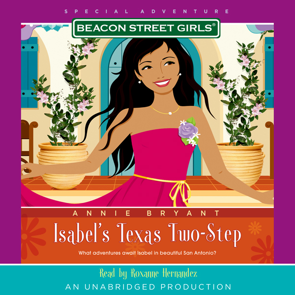 Isabel´s Texas Two-Step: Beacon Street Girls Sp...