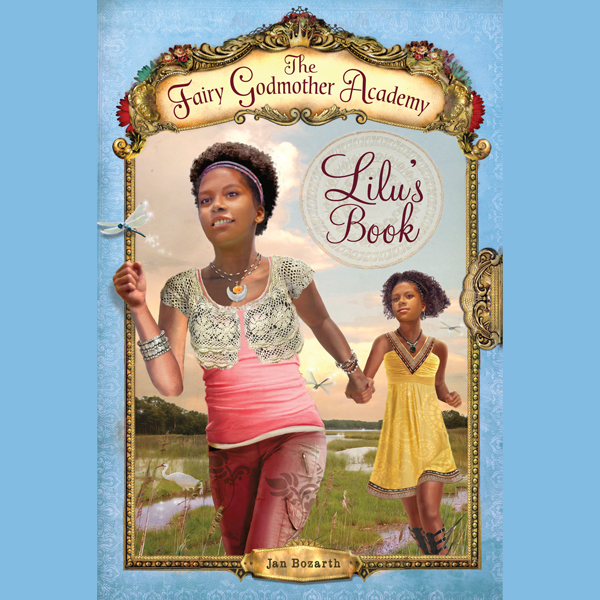 Lilu´s Book: The Fairy Godmother Academy, Book ...
