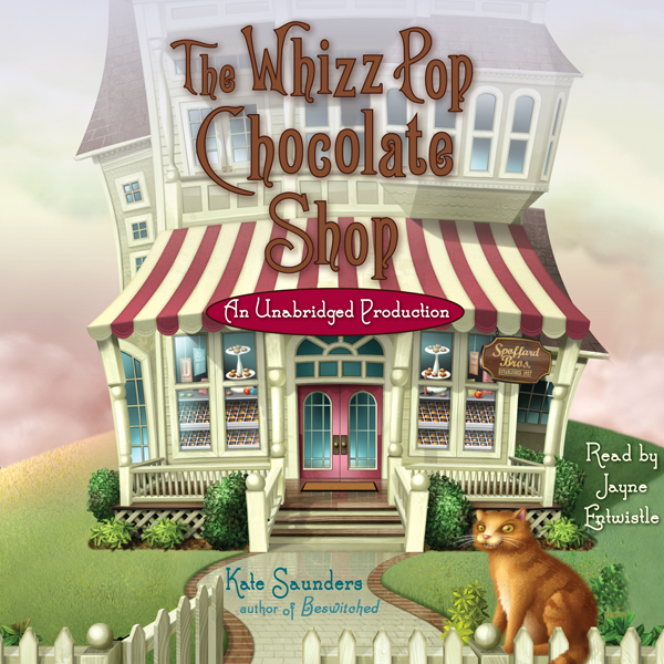 The Whizz Pop Chocolate Shop , Hörbuch, Digital...