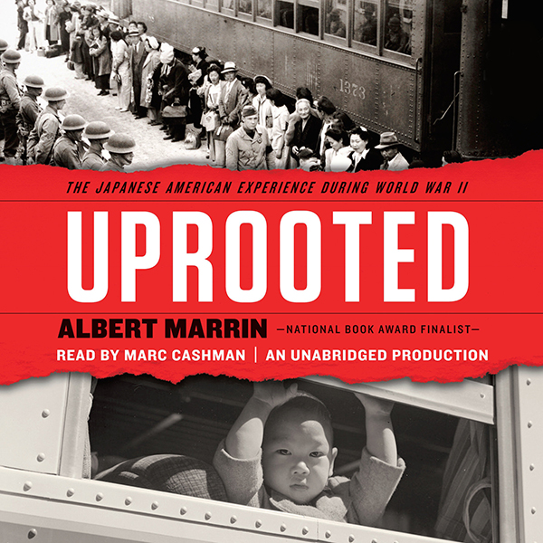 Uprooted: The Japanese American Experience Duri...