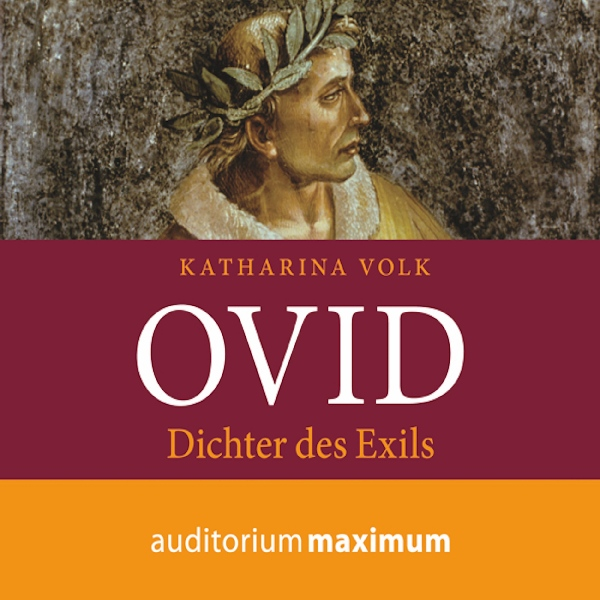 Ovid: Dichter des Exils, Hörbuch, Digital, 1, 1...