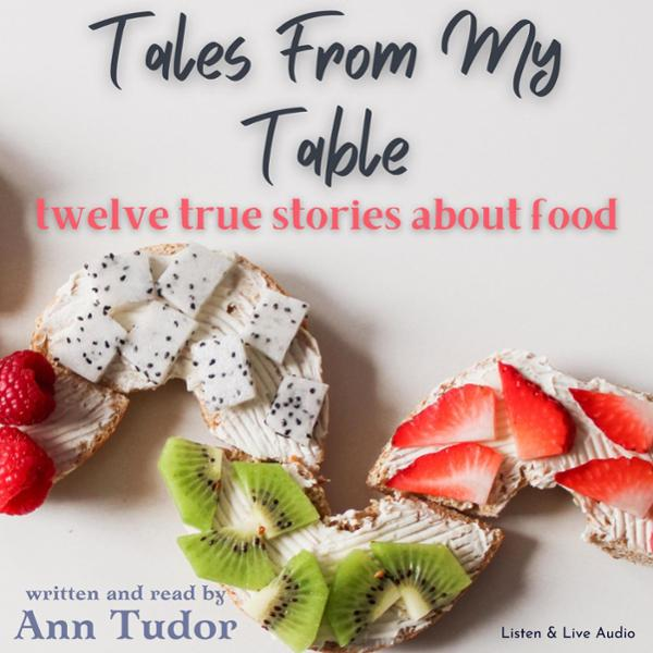 Tales from My Table: Food for Thought , Hörbuch...