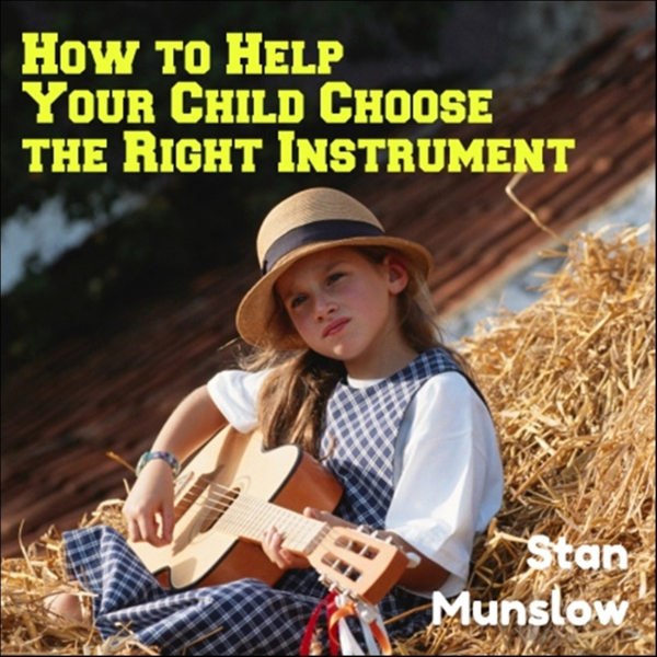 How to Help Your Child Choose the Right Instrum...