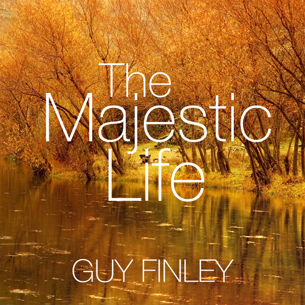 The Majestic Life: Master the Secrets of Self-R...