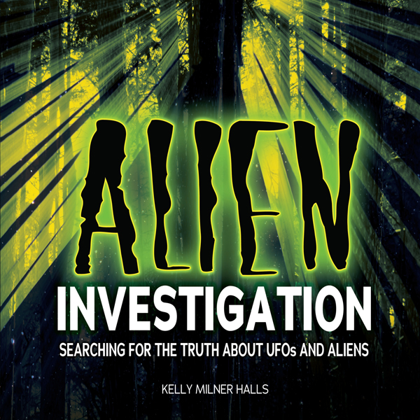 Alien Investigation: Searching for the Truth Ab...