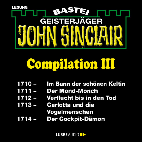 John Sinclair Compilation III: Band 1710 - 1714...