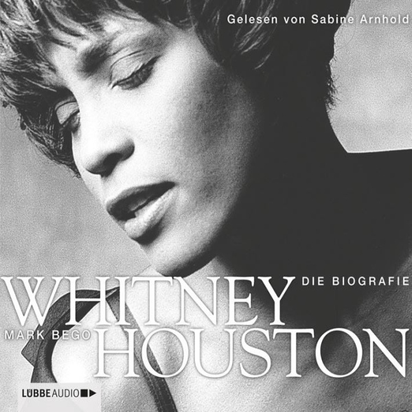 Whitney Houston: Die Biografie, Hörbuch, Digita...