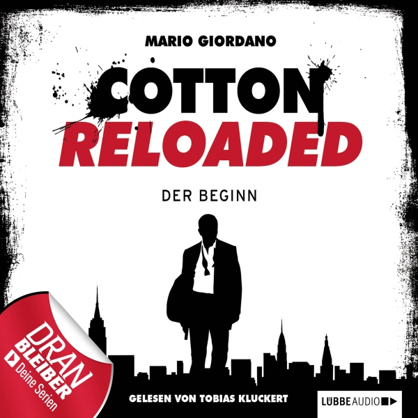 Mario Giordano Der Beginn (Cotton Reloaded 1), Hörbuch, Digital, 175min