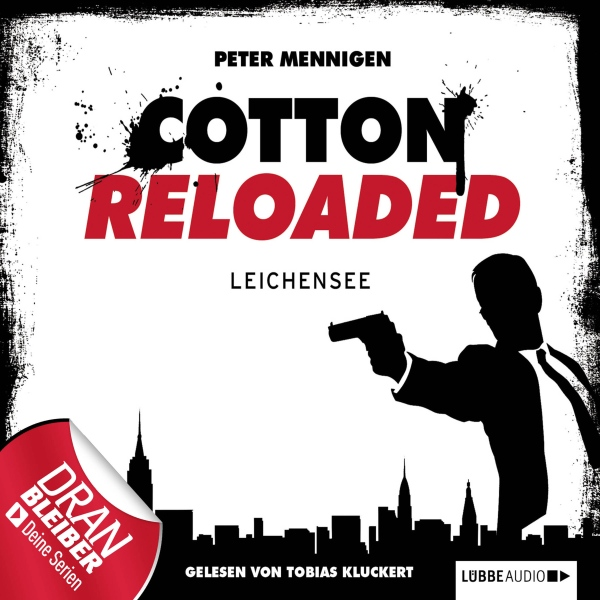 Peter Mennigen Leichensee (Cotton Reloaded 6), Hörbuch, Digital, 202min