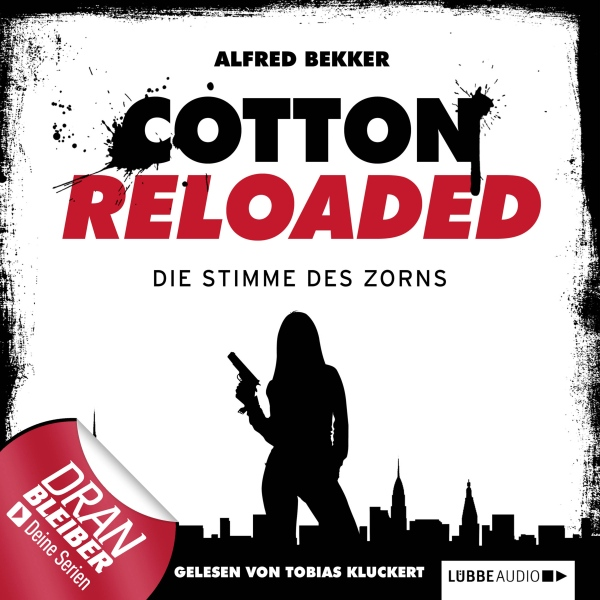 Die Stimme des Zorns (Cotton Reloaded 16), Hörb...