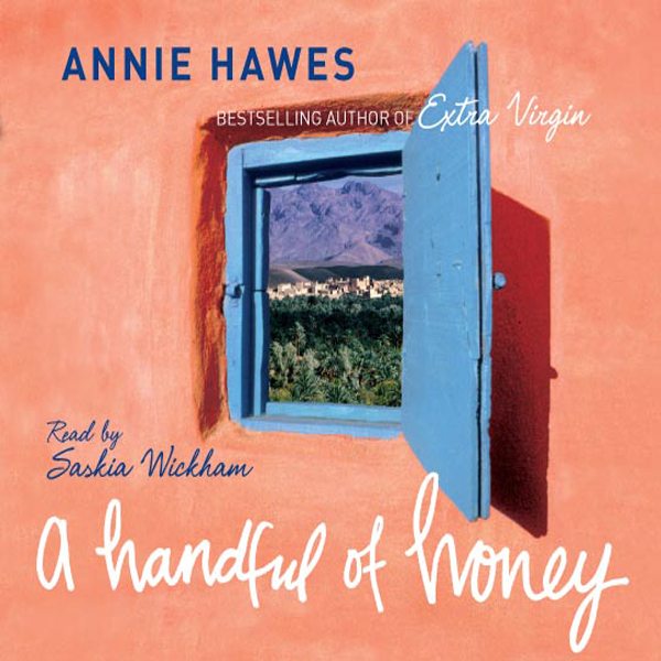 A Handful of Honey: Among the Palm Groves of No...