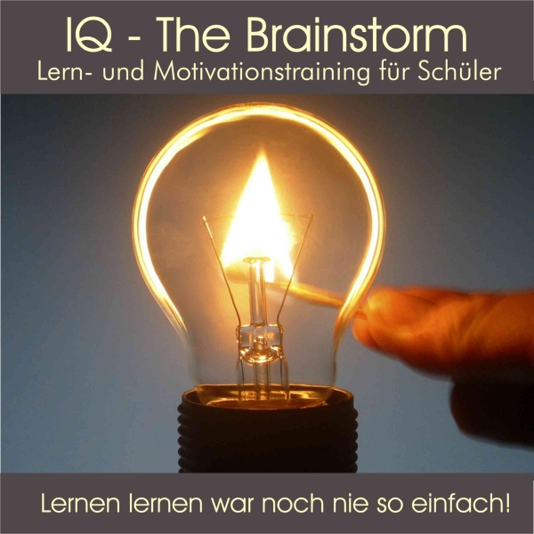 IQ - The Brainstorm: Lern- und Motivationstraining für Schüler, Hörbuch, Digital, 1, 37min