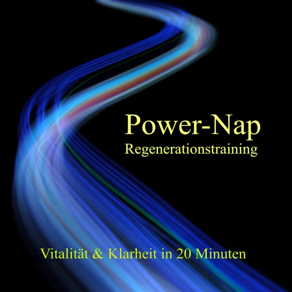 Power-Nap Regenerationstraining: Vitalität & Klarheit in 20 Minuten, Hörbuch, Digital, 1, 23min