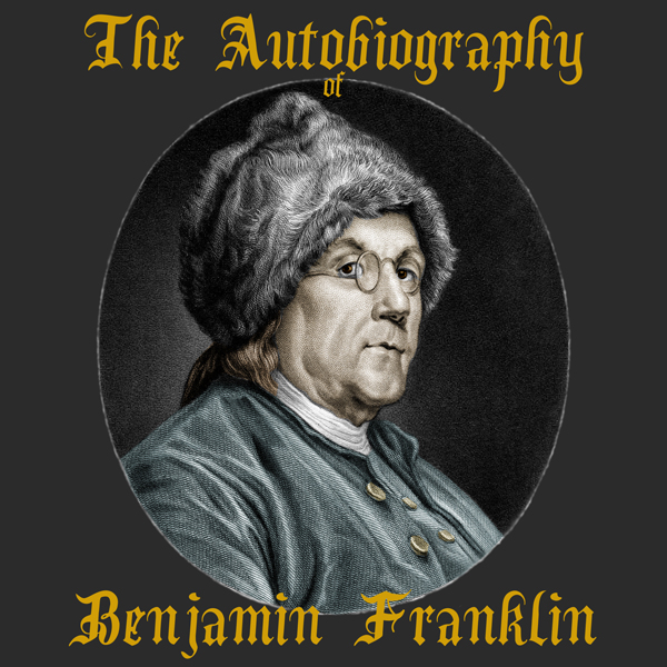 the life and great works of benjamin franklin Find out more about founding father benjamin franklin's role in the declaration of independence and the american revolution, as well as his scientific discoveries human felicity is produced not so much by great pieces of good fortune that seldom happen, as by little advantages that occur every day.