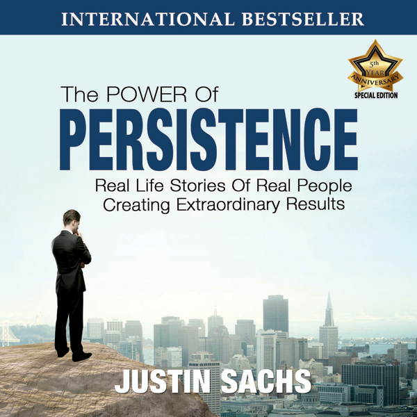 Power of Persistence: Real Life Stories of Real...