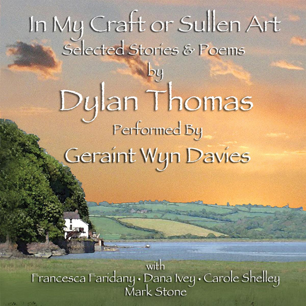 In My Craft or Sullen Art: Selected Stories and...