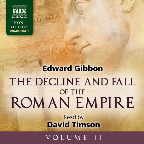 The Decline and Fall of the Roman Empire, Volume II , Hörbuch, Digital, 1, 1351min