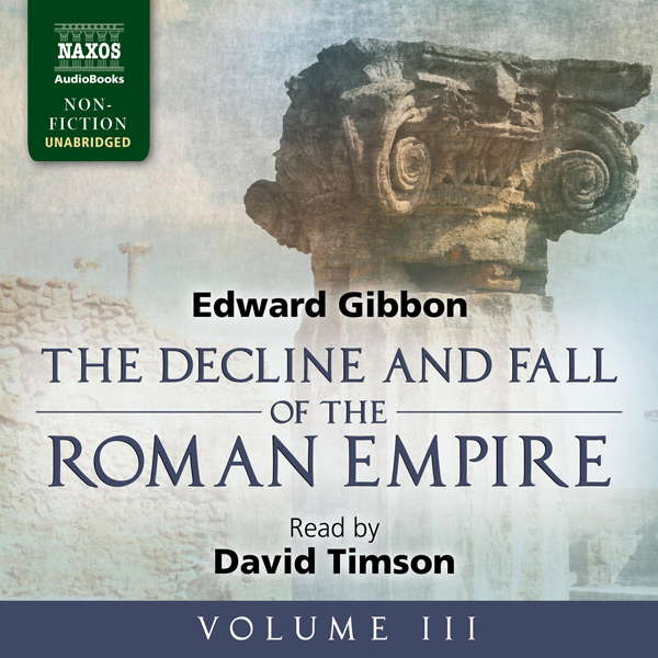 The Decline and Fall of the Roman Empire, Volume III , Hörbuch, Digital, 1, 1263min