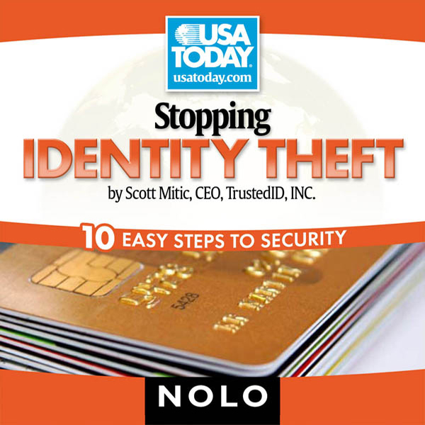 Stopping Identity Theft: 10 Easy Steps to Secur...