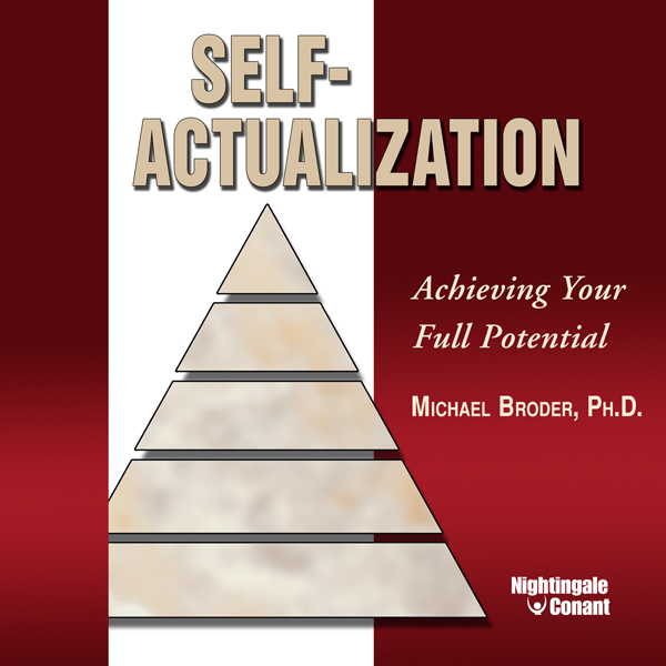 Self-Actualization: Achieving Your Full Potenti...