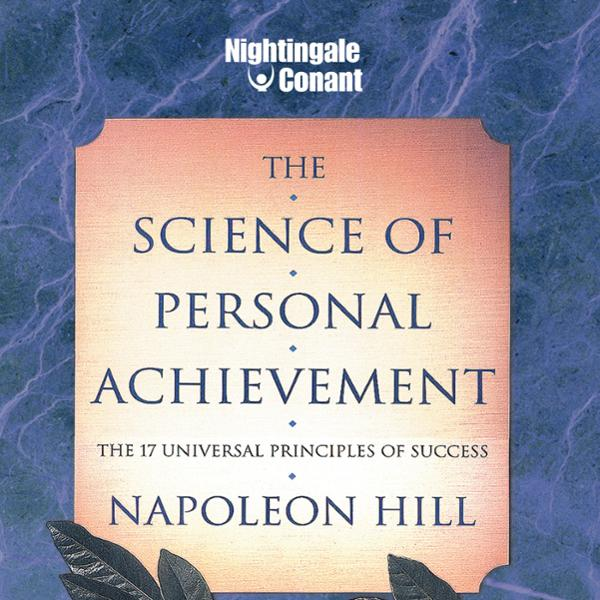 The Science of Personal Achievement: The 17 Uni...
