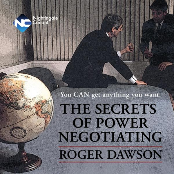 The Secrets of Power Negotiating: You Can Get A...