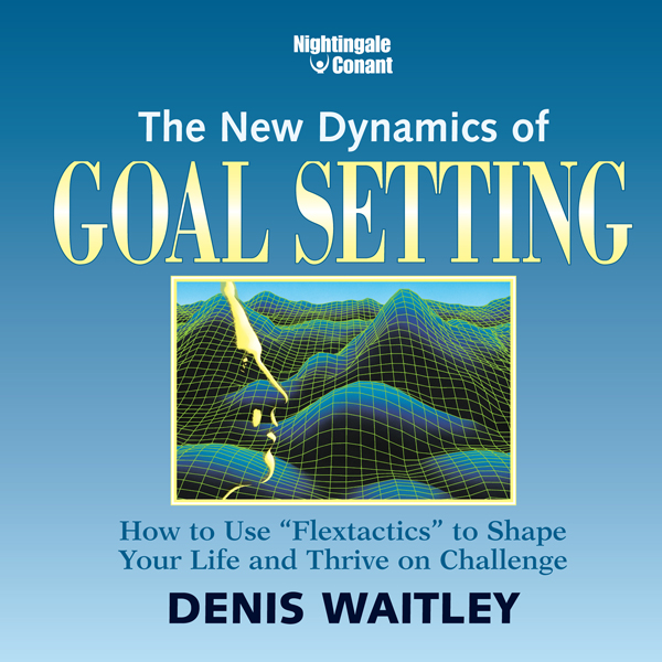 The New Dynamics of Goal Setting: How to Use ´F...