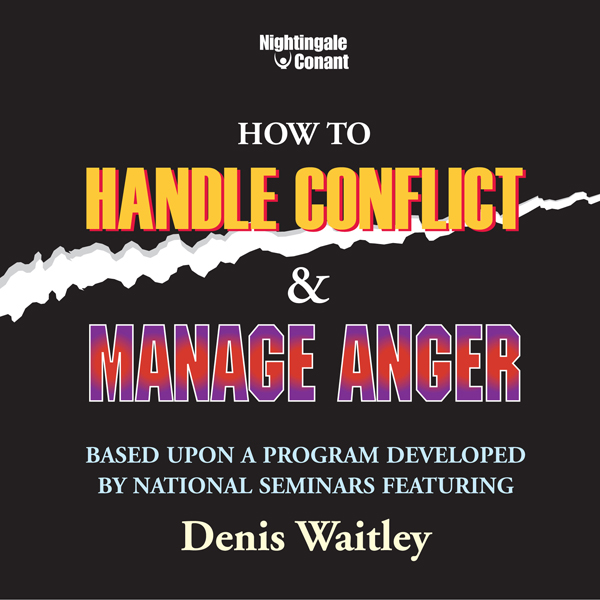 How to Handle Conflict and Manage Anger: Based ...