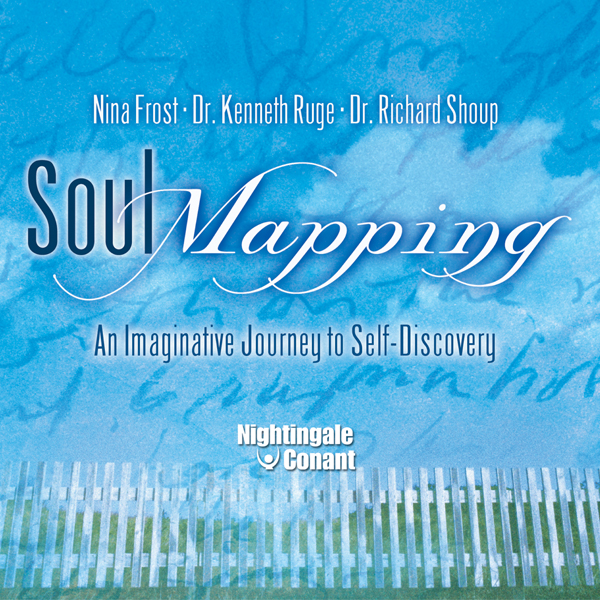 Soul Mapping: An Imaginative Journey to Self-Di...
