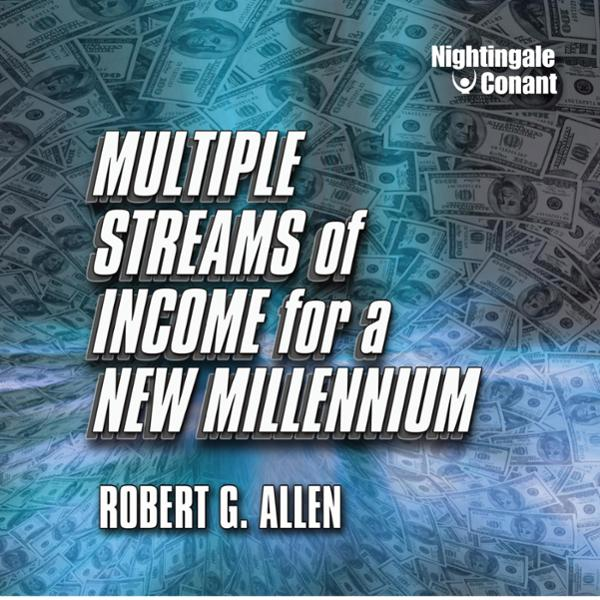 Multiple Streams of Income for a New Millennium...