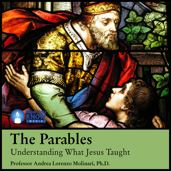 The Parables: Understanding What Jesus Taught, ...