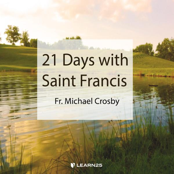 A Franciscan Retreat with Michael Crosby, OFM C...