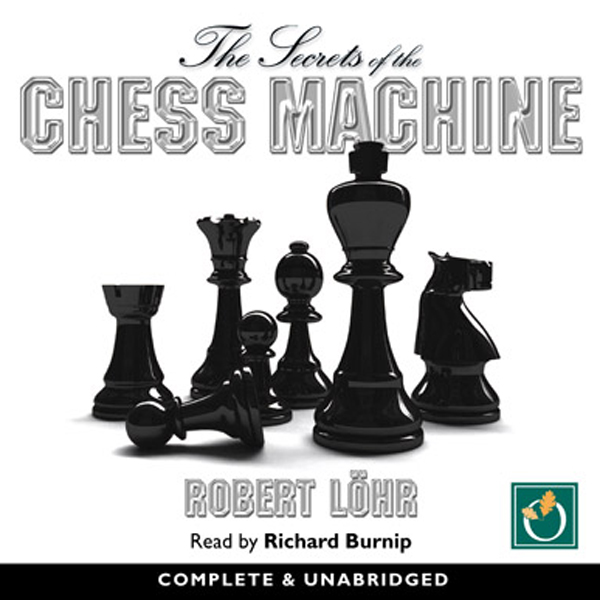 The Secrets of the Chess Machine , Hörbuch, Dig...