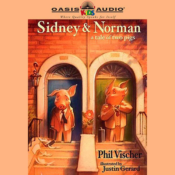 Sidney & Norman: A Tale of Two Pigs , Hörbuch, ...