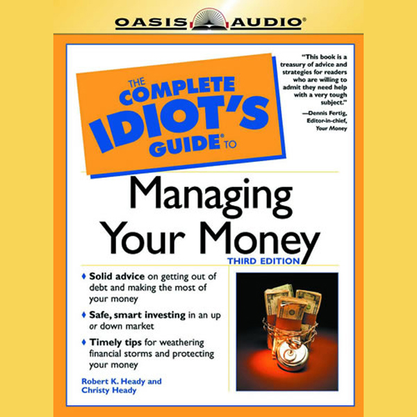 The Complete Idiot´s Guide to Managing Your Mon...