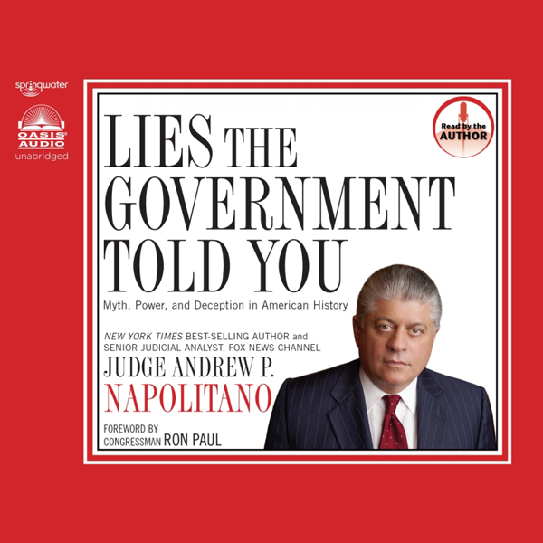 Lies the Government Told You: Myth, Power and D...