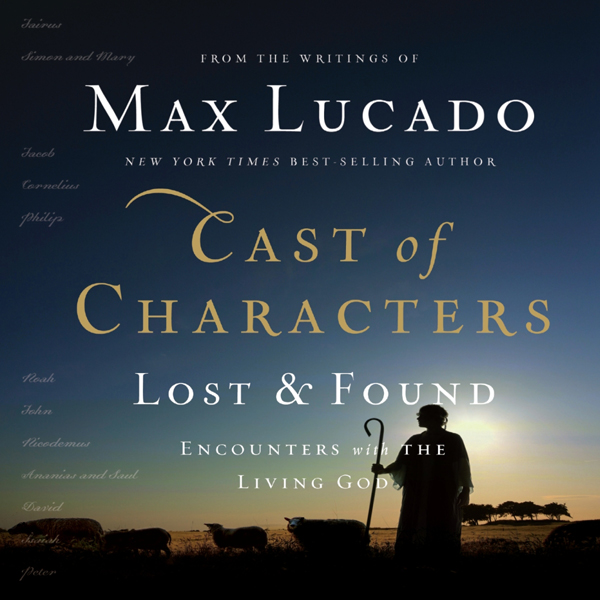 Cast of Characters: Lost and Found: Encounters with the Living God , Hörbuch, Digital, 1, 300min