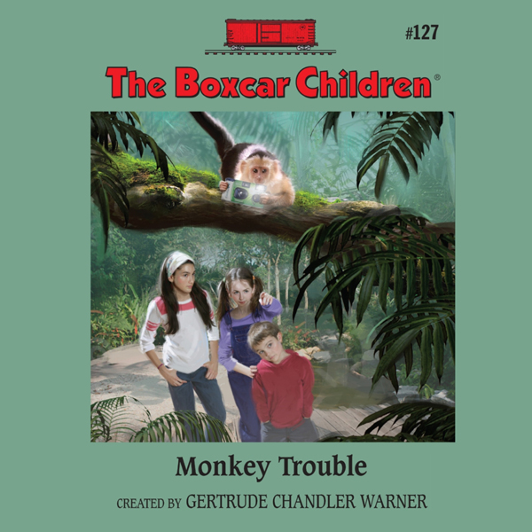 Monkey Trouble: The Boxcar Children Mysteries, ...