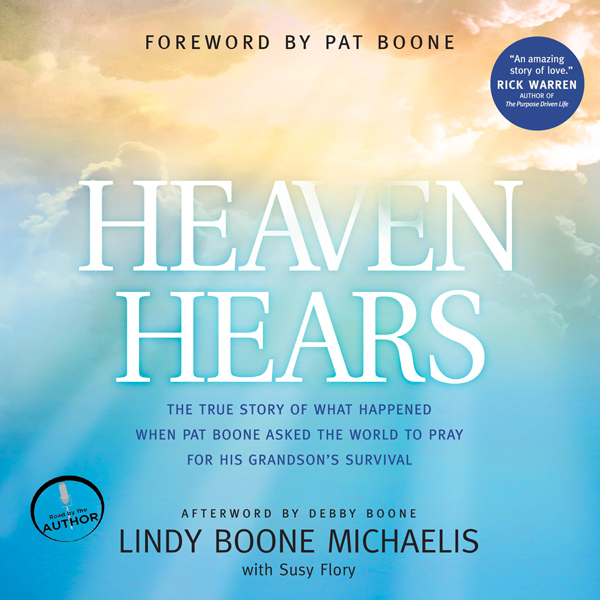 Heaven Hears: The True Story of What Happened W...