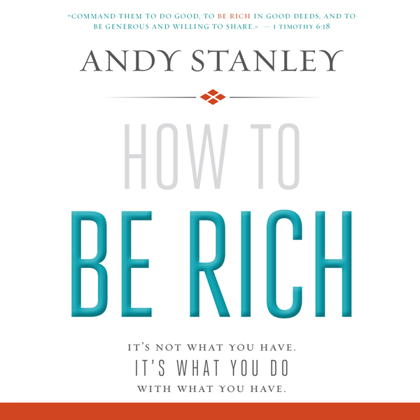 How to Be Rich: It´s Not What You Have. It´s Wh...
